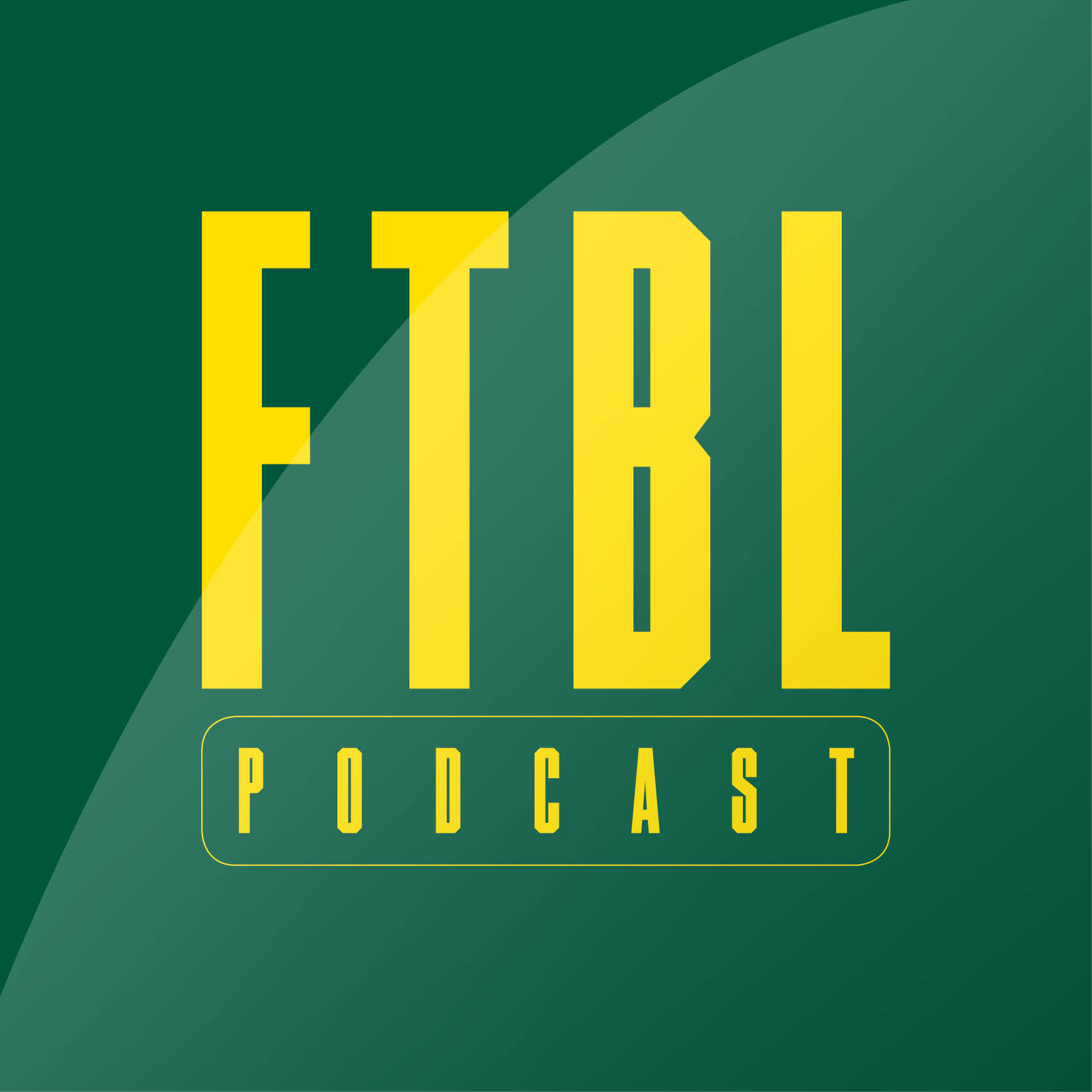 The FTBL Podcast